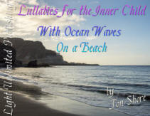 Lullabies for the Inner Child with Ocean Waves by Jon Shore