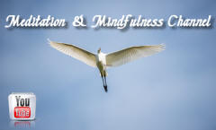 Visit the Meditation and Mindfulness YouTube Channel