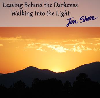 Leaving Behind the Darkness by Jon Shore